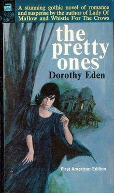 The Pretty Ones By Dorothy Eden