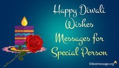 Wish someone special with latest Happy Diwali Wishes for Special Person. Lovely, unique and creative Diwali messages, status Diwali Wishes Messages, Diwali Message, Diwali Greeting Cards, Diwali Greetings, Diwali Quotes, Diwali Images, Wishes For You, Happy Diwali