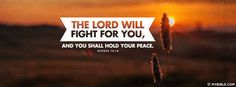 Exodus 14:14 NKJV - The Lord Will Fight For You. - Facebook Cover Photo