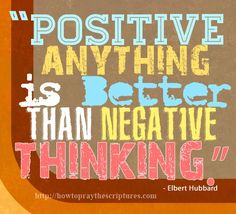 positive anything