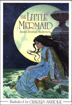 The Little Mermaid - by Hans Christian Andersen ((illustration charles santore1))