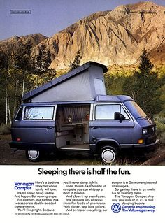 I love this ad for a 1988 VW Vanagon Camper. 'It's all about being sleepy. And happy. But never grumpy.' But of course. #RV