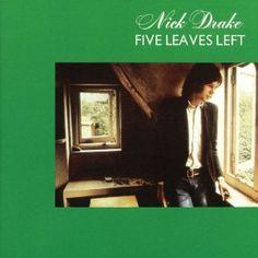 Nick Drake: Five Leaves Left