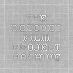 The Rescued Film Project Archive