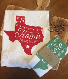 Home for the Holidays Texas Flour Sack Tea Towel by LoneStarLizzie