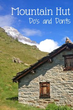 Mountain Hut Do's and Don'ts by the experts!