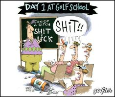 DAY 1 OF #GOLF SCHOOL - #Golfers have such a rich and diverse vocabulary. ⛳🏌 #Golfing #GolfJokes #humor #lol #golfcourse #golftalk