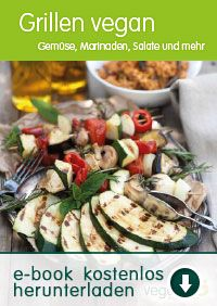 Grillen vegan - GRATIS E-Book zum Download