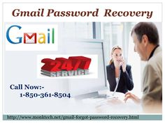 This is the process to get our Gmail Password Recovery services:- Call us from any part of the corner. Get the Remote Access Online solution is on the cards. For availing our free services, just give us a ring at 1-850-361-8504 which is a toll-free number and works 24 hours a day. http://www.monktech.net/gmail-forgot-password-recovery.html