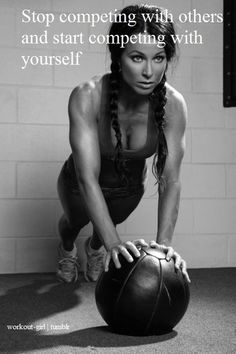 compete with yourself.