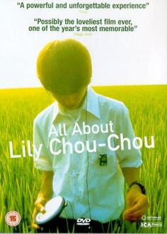 All About Lily Chou-Chou [リリイ・シュシュのすべて Rirī Shushu no Subete] (Shunji Iwai, Drama, Movies Worth Watching, Movie Collection, Documentary Film, Fantasy World, Cinematography, Horror Movies, Filmmaking, I Movie