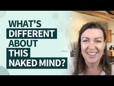 (181) What's Different About This Naked Mind? - YouTube