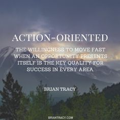 If you want to be #successful, you must become intensely action-oriented.
