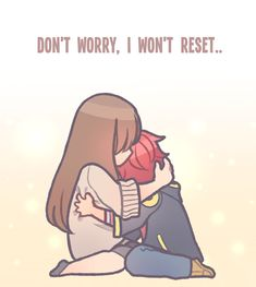 Don't worry. I won't reset.