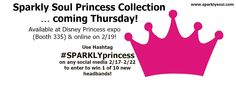 CALLING ALL PRINCESSES ... ready to sparkle? It is almost time for @rundisney #PrincessHalfExpo and ... @sparklysoulinc can't wait! We have a NEW amazing Princess Collection (fit for a princess!) that will be released on Thursday and be available at the expo (Sparkly Soul double booth 335) and online! ENTER TO WIN 1 of 10 of the new unreleased headbands NOW through Sunday 2/22! 10 winners chosen at random from all social media on Monday 2/23! Enter any or all of the following ways: 1. LIKE this post, 2. SHARE this photo and tag a friend on any social media using hashtag ‪#‎SPARKLYprincess‬ or below in the comments, 3. COMMENT below with your favorite Disney princess or who you are dressing up as, 4. Use hashtag #SPARKLYprincess with any social media posts all weekend - Share your Disney weekend with us: Follow/Tag Sparkly Soul AND use hashtag #SPARKLYprincess - post a picture of your favorite princess, race outfit, pictures at the park, words of inspiration and luck for the runners, pics at the expo, race day and celebrating etc. OR 10 winners chosen at random from all social media, Rafflecopter and our blog on Monday 2/23 to win a NEW Princess Collection headband of your choice!
