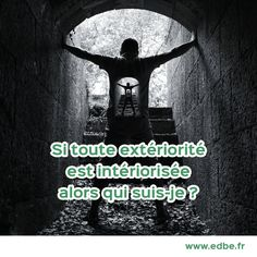 #edbe #extériorité #intériorisée #jesuis