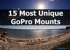 What GoPro mounts should you buy? Here are the 15 most unique GoPro mounts for capturing your adventures photos and videos. Let's do this!