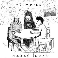 naked lunch EP | mt. marcy