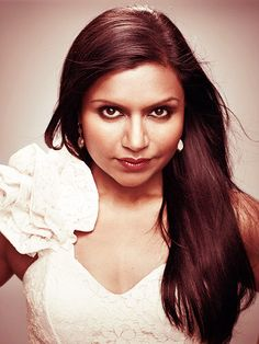 Mindy Kaling. Strong, funny, brilliant. She's my definition of beautiful.