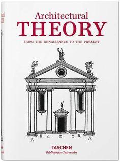 Architectural Theory by TASCHEN https://www.amazon.com/dp/3836557460/ref=cm_sw_r_pi_dp_HvILxbGWPKNV4