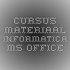 cursus materiaal informatica ms office