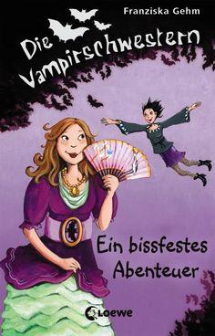 Die Vampirschwestern, Band 2  » Ein bissfestes Abenteuer «