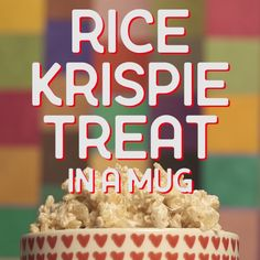 Make this delicious and super easy Rice Krispie Treat, in a mug!
