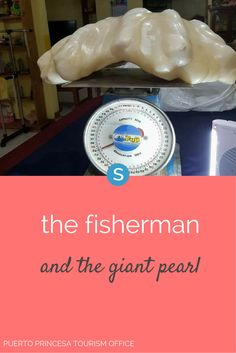 More than a decade ago, an unnamed Filipino fisherman discovered a giant 75-pound pearl while diving. A really giant pearl. It didn't occur to him that the pearl was valuable, so he just stuck it under his bed as a good luck charm.