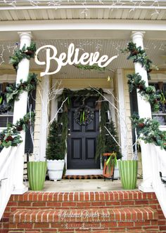 Blue Sky Confections:  Christmas Porch: so many things I like about this. Sign, simple garland, not too fussy