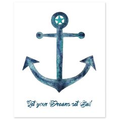 Let Your Dreams Set Sail Anchor Print - perfect in a nautical nursery!