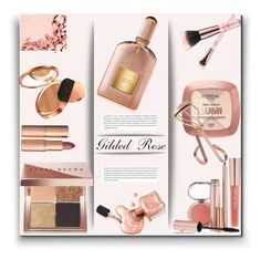 """""""Gilded Rose"""" by arethaman ❤ liked on Polyvore featuring beauty, L'Oréal Paris, Tweezerman, Tom Ford, Bobbi Brown Cosmetics, Charlotte Tilbury, Josie Maran, Elizabeth Arden, Too Faced Cosmetics and Oris"""