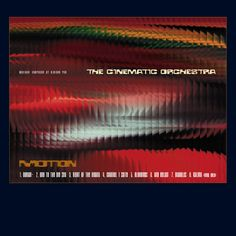 The Cinematic Orchestra - 'Motion' - release 1 September 1999 on Ninja Tune. http://www.ninjatune.net