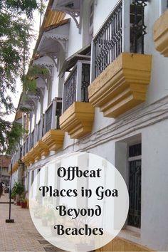 Offbeat Places in Goa Beyond Beaches #goa #india #offbeatplaces #travel