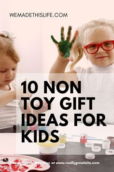 If you are looking for non toy gifts for kids here are 10 great ideas for gifts for children of all ages that are fun, unique and useful. Unique Gifts For Kids, Gifts For Teens, Non Toy Gifts, Baby Gifts, Homemade Christmas Gifts, Homemade Gifts, Life Skills For Children, Minnie Mouse Toys, Forever Book