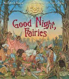 Good Night, Fairies, written by Kathleen Hague