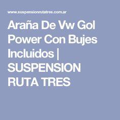 Araña De Vw Gol Power Con Bujes Incluidos | SUSPENSION RUTA TRES