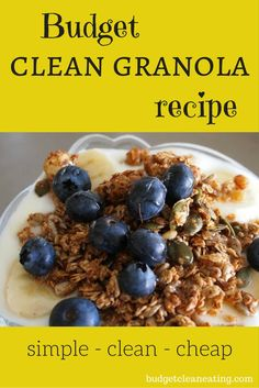 this is a really simple and clean granola recipe that actually works and is nice even on its own! http://budgetcleaneating.com/super-simple-clean-granola-recipe/