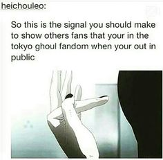Okay but i actually used to crack my knuckles like this even before i watched tokyo ghoul