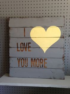 Unique wood signI love you moregrey with by HollyWouldDesigns, $40.00