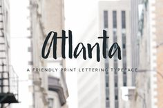 Atlanta Font @creativework247
