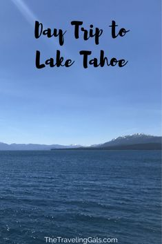 Day Trip to Lake Tahoe - The Traveling Gals Canada Travel, Travel Usa, Travel Tips, Budget Travel, Travel Ideas, Tahoe City, Lake Tahoe, Truckee River, Helicopter Tour