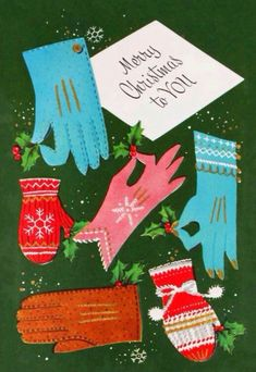 Gloves and mittens Holiday Images, Vintage Christmas Images, Retro Christmas, Christmas Items, Vintage Holiday, Christmas Art, White Christmas, Christmas Scenes, Christmas Photo Cards