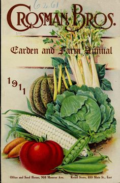Catalogue -Garden and farm annual : Autumn planting 1911 : plants, bulbs and seeds Vintage Labels, Vintage Ads, Vintage Images, Vintage Prints, Vintage Posters, Vegetable Pictures, Seed Art, Vintage Seed Packets, Garden Labels