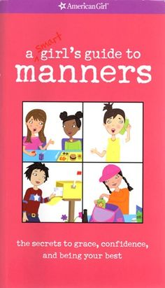 American Girl's A Girl's Guide to Manners