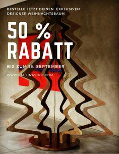 NIE WIEDER NADELN!!!! 50% Rabatt bis zum 15.09.17!!! Bestelle jetzt einen exklusiven designer Weihnachtsbaum aus Stahl auf:  http://www.paulinavogt.com/de/kunstwerke/foret-noire/