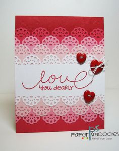 handmade Valentine ... beautiful ombre effect with layered lacey edge punch panels ...