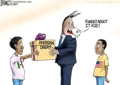 Democrats seem more interested in the dreams of illegal immigrant's than those of native born citizens. Political Cartoon by A.F. Branco ©2017.