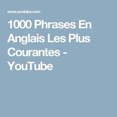 1000 Phrases En Anglais Les Plus Courantes Thank you for watching the video Phrases En Anglais Les Plus Courantes' with Learn English 360 channel. English Lessons, Learn English, Savannah Chat, Phrases Courantes, Language, Education, Learning, Youtube, Students