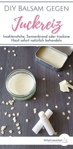 DIY Balsam gegen Juckreiz You can make a natural home remedy for itching from insect bites, sunburn, dry skin or allergies with just a few ingredients. The soothing DIY lotion cares for the skin and promotes healing. oil it Yourself und Schönheit Beauty Hacks Every Girl Should Know, Skin Care Masks, Diy Lotion, Insect Bites, Few Ingredients, Natural Home Remedies, Natural Skin Care, Natural Beauty, Natural Makeup