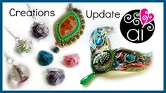 Creations Update | Polymer Clay | Resina | Wire | Embroidery | Soutache